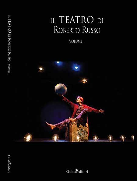 'Il Teatro di Roberto Russo'