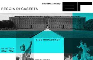 Automat Radio alla Reggia di Caserta