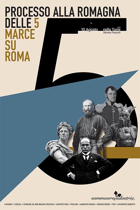'Processo alla Romagna delle 5 Marce su Roma'