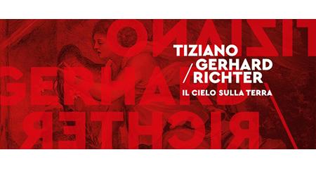 'Tiziano/Gerhard Richter. Il Cielo sulla Terra'