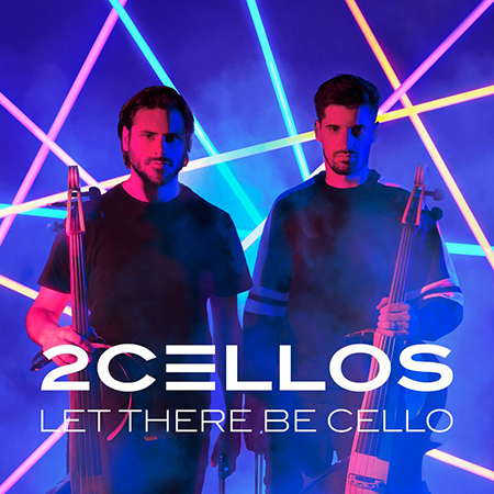 2Cellos - 'Let there be cello'