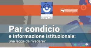Convegno 'Par condicio e informazione istituzionale: una legge da rivedere?'