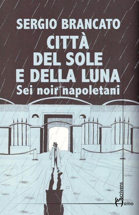 'Città del sole e della luna'
