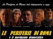 'Le Periferie di Roma e il Movimento Democratico'