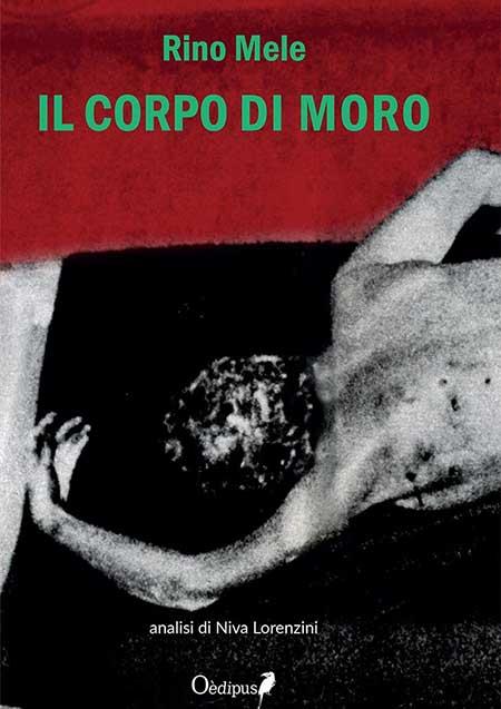 Risultati immagini per LIBRO IL CORPO DI MORO
