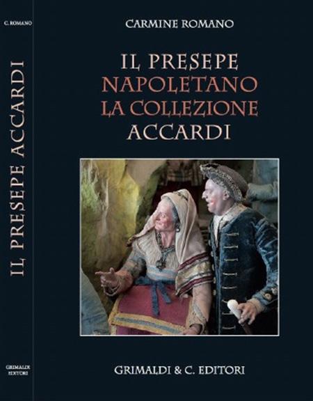 'Il Presepe Napoletano. La collezione Accardi'