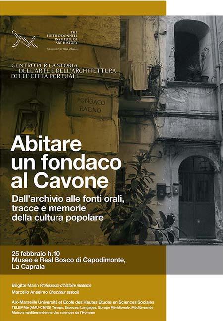 'Abitare un fondaco al Cavone. Dall'archivio alle fonti orali, tracce e memorie della cultura popolare'