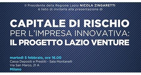 'Capitale di rischio per l'impresa innovativa: il progetto Lazio Venture'