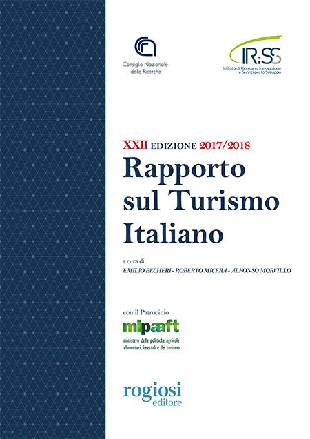 XXII Rapporto sul Turismo Italiano edizione 2017-18