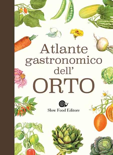 'Atlante gastronomico dell'orto'