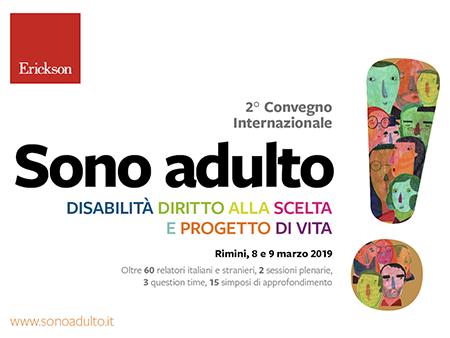 Convegno 'Sono adulto! Disabilità. Diritto alla scelta e progetto di vita'