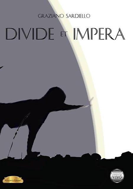 'Divide et impera', di Graziano Sardiello