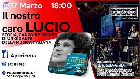 'Il nostro caro Lucio - Storia, canzoni e segreti di un gigante della musica italiana'