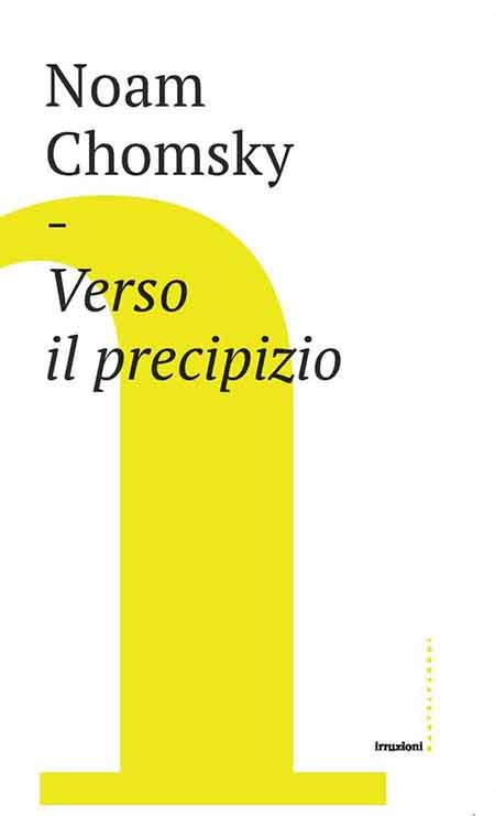 'Verso il precipizio', di Noam Chomsky