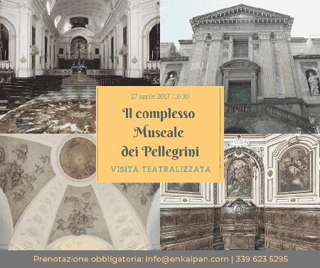 Visita teatralizzata al Complesso Museale dei Pellegrini