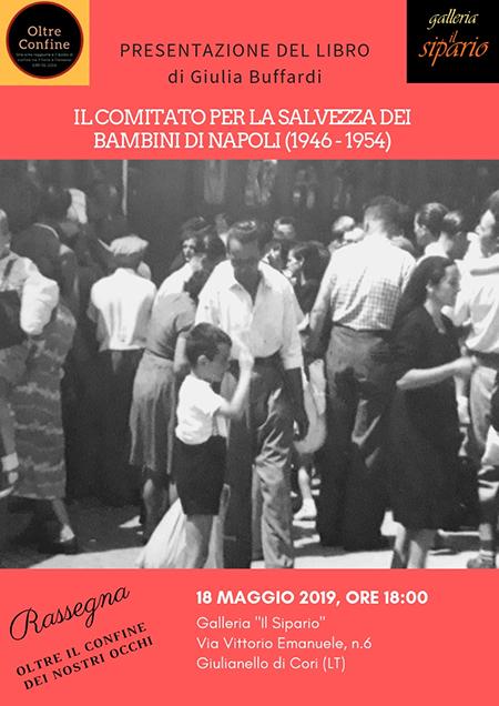 'Il Comitato per la salvezza dei bambini di Napoli (1946 - 1954)'