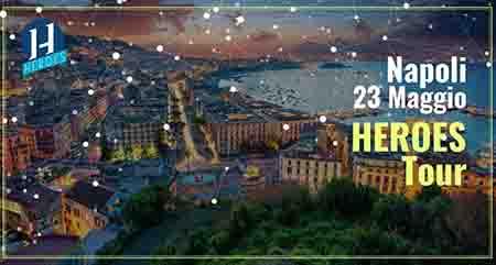 Heroes Tour a Napoli