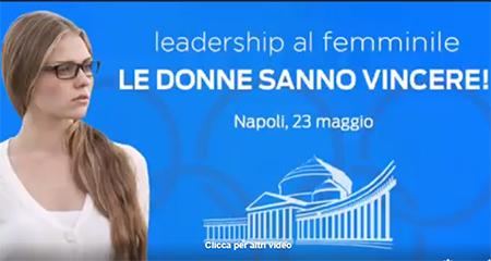 'Leadership al Femminile: le donne sanno vincere!'