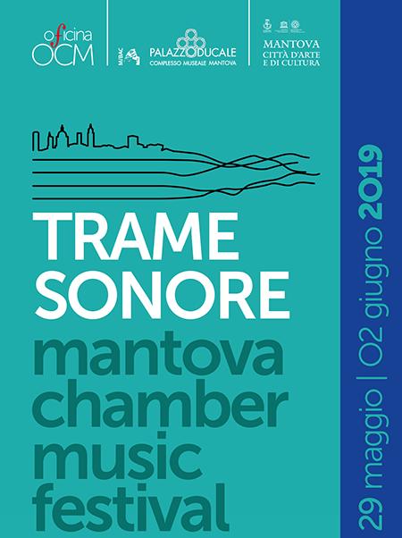 'Trame Sonore - Mantova Chamber Music Festival'
