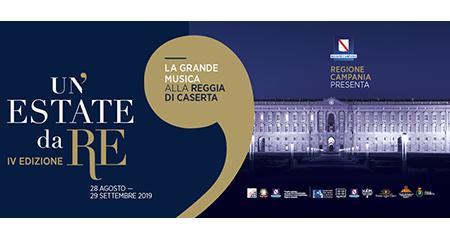 'Un'estate da Re. La Grande Musica alla Reggia di Caserta 2019'