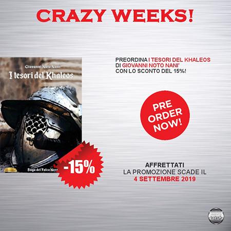 'I tesori del Khaleos' Crazy Weeks