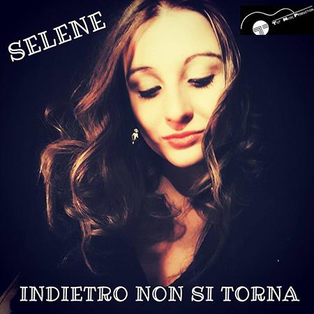 Selene - 'Indietro non si torna'