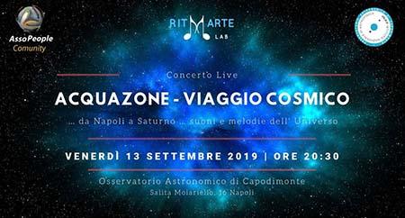 'Acquazone - Viaggio Cosmico … da Napoli a Saturno… suoni e melodie dall'Universo'