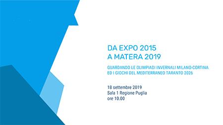 Da Expo 2015 a Matera 2019