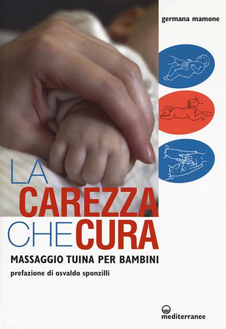 'La carezza che cura - Massaggio pediatrico per bambini'