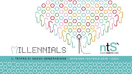 'Millennials' Nuovo Teatro Sanità