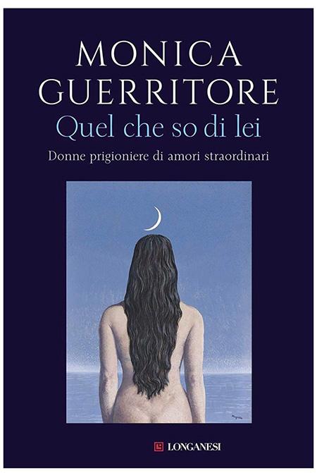 'Quel che so di lei' di Monica Guerritore