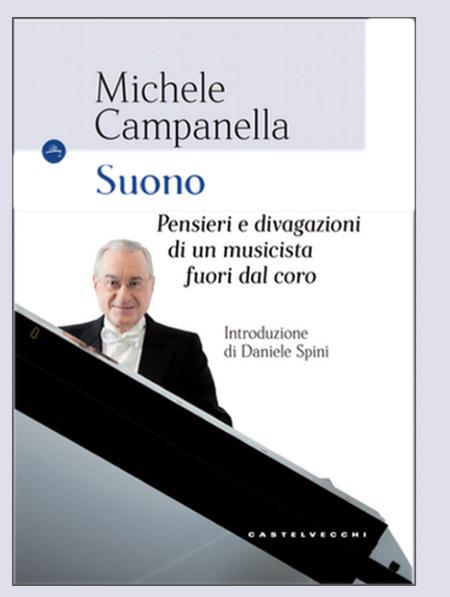 'Suono - Pensieri e divagazioni di un musicista fuori dal coro' di Michele Campanella