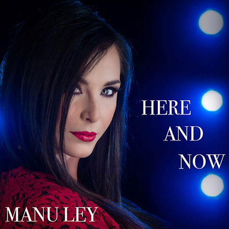 'Here and now' Manu Ley