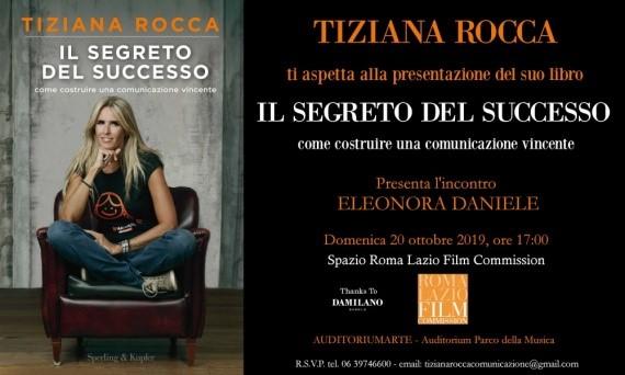 Tiziana Rocca 'Il Segreto del Successo - Come costruire una comunicazione vincente'