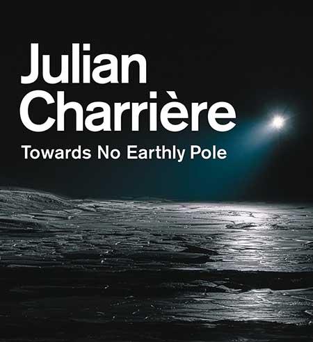 'Towards No Earthly Pole'