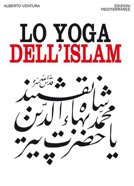 'Lo yoga dell'Islam'