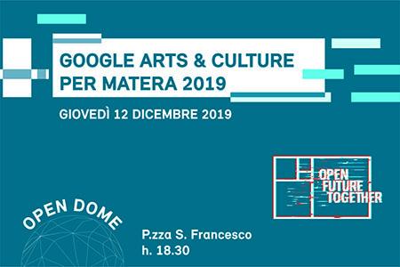 Google Arts & Culture per Matera 2019
