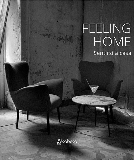 'Feeling home - Sentirsi a casa'
