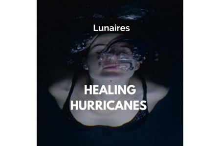 Lunaires 'Healing Hurricanes'