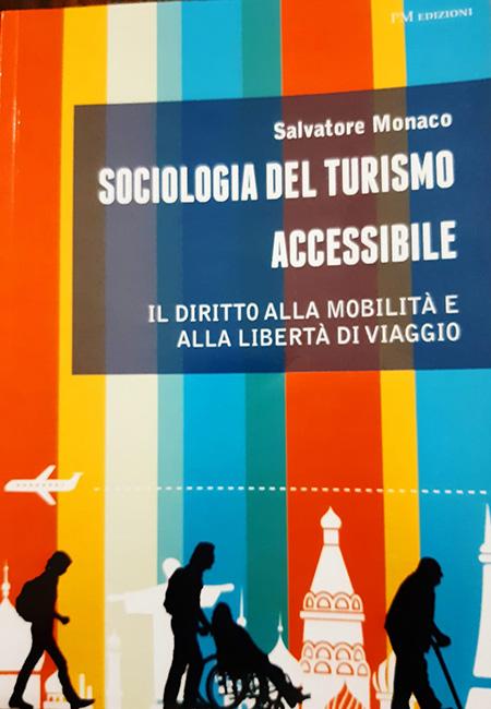 'Sociologia del turismo accessibile' di Salvatore Monaco