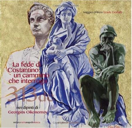 La fede di Costantino: un cammino che interroga nei dipinti di Giorgio Oikonomoy
