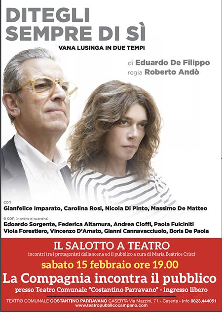 'Il Salotto a Teatro' ospita Gianfelice Imparato e Carolina Rosi