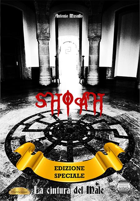 'Shoah - La cintura del Male' 2020