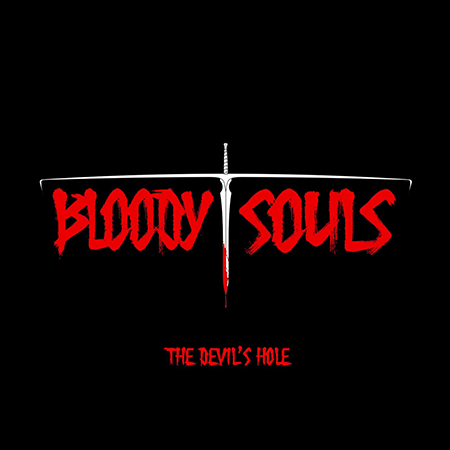 'The Devil's Hole' - Bloody Souls