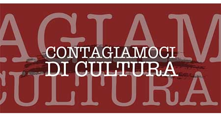 #Contagiamocidicultura