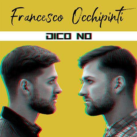 'Dico no' di Francesco Occhipinti