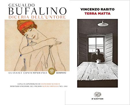 'Diceria dell'untore' di Gesualdo Bufalinoe 'Terra matta' di Vincenzo Rabito