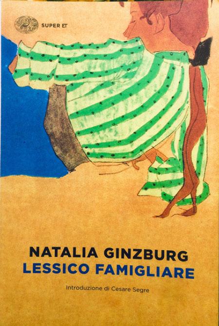 'Lessico famigliare' di Natalia Ginzburg