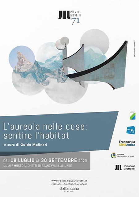 71° Premio Michetti - 'L'aureola nelle cose: sentire l'habitat' - ExPartibus