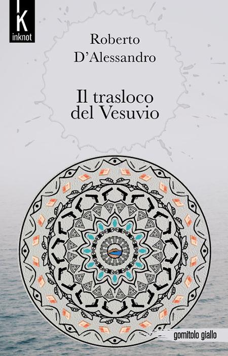 Roberto D'Alessandro - 'Il trasloco del Vesuvio'